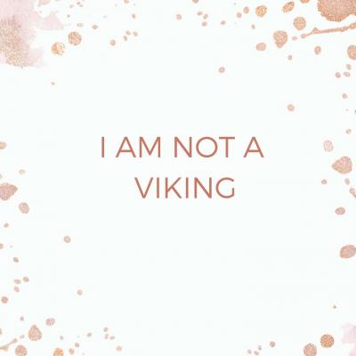 I Am Not a Viking