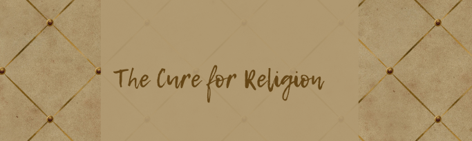The Cure for Religion